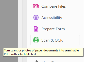 "Screenshot of Adobe Acrobat Pro Tools with Scan & OCR Tool selected. A tooltip says, ""Turn scans or photos of paper documents into PDFs with selectable text."""