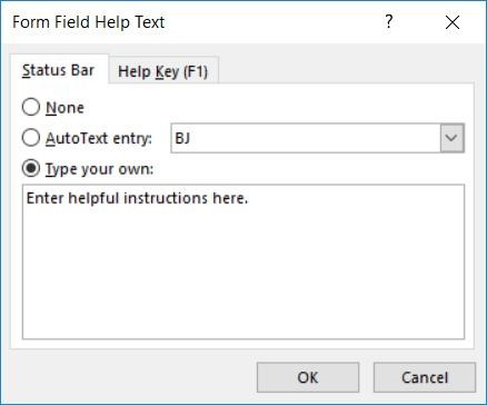 "Screenshot of Form Field Help Text dialogue box with the Type your Own radio button checked and the words ""Enter helpful instructions here."" in the edit box."